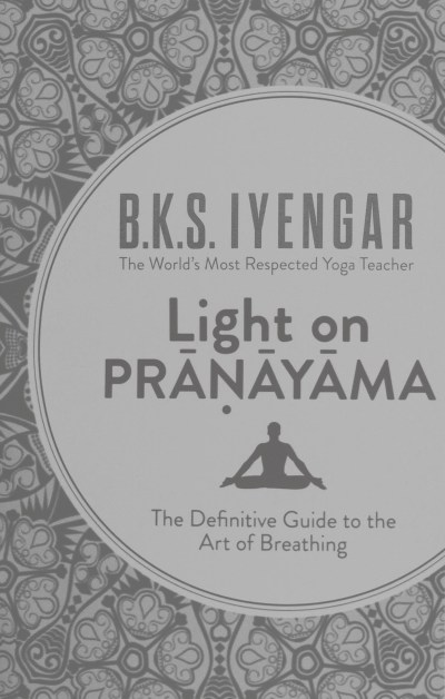 Iyengar Yoga Light on Pranayama Ayurveda Stressmanagement rolling tiger